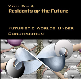 Yuval Ron & Residents of the Future